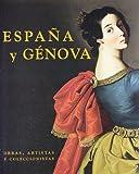 España y Génova: Obras, artistas y coleccionistas (España e Italia)