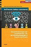 """Software takes command: Herausforderungen der """"Datafizierung"""" für die Medienpädagogik in Theorie und Praxis (Schri"""