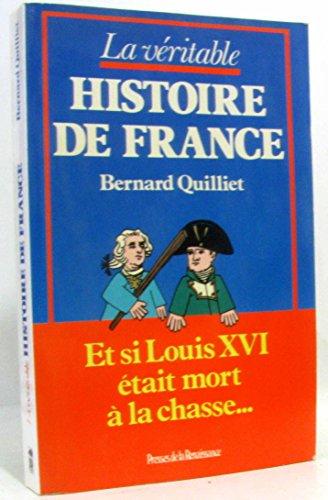 La vritable histoire de France
