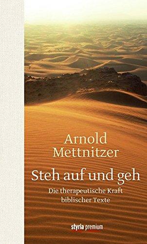 Image of Steh auf und geh: Die therapeutische Kraft biblischer Texte
