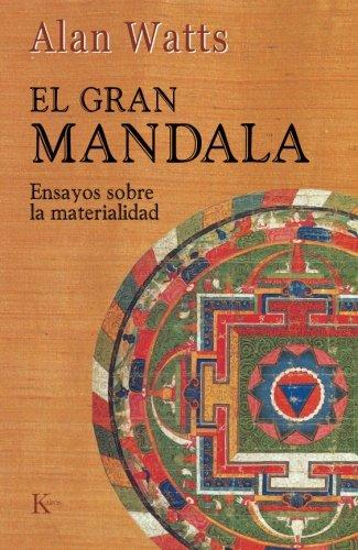 El Gran Mandala (Sabiduría Perenne) por Alan Watts