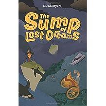 The Sump of Lost Dreams: Volume 3 (Jamie's Myth)