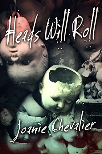 97c5082a708 Heads Will Roll eBook  Joanie Chevalier  Amazon.co.uk  Kindle Store