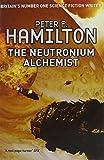The Neutronium Alchemist: 2/3 (The Night's Dawn trilogy)
