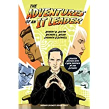 The Adventures of an IT Leader, Updated Edition with a New Preface by the Authors (English Edition)
