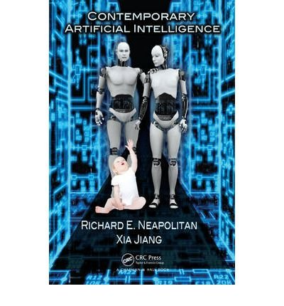 [(Contemporary Artificial Intelligence )] [Author: Richard E. Neapolitan] [Aug-2012]