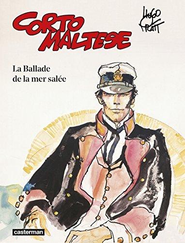 Corto Maltese Couleur, Tome 1 : La Ballade de la mer salée (Nouvelle édition 2015) de Pratt Hugo (17 juin 2015) Relié