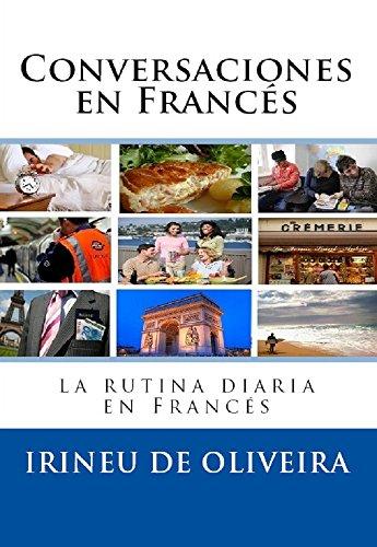 Conversaciones en Francés: La rutina diaria en francés (French...
