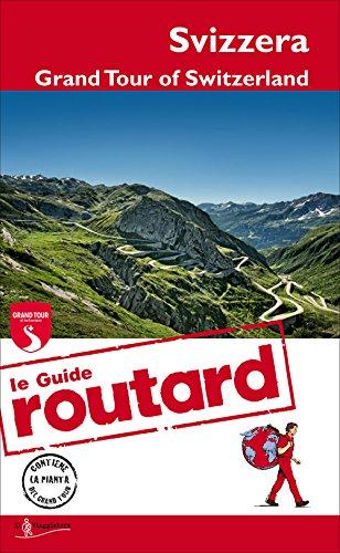 Svizzera. Grand Tour of Switzerland