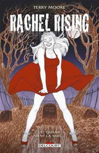 Rachel Rising T05 Quand vient la nuit