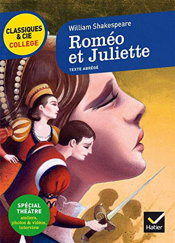 Roméo et Juliette: nouveau programme par William Shakespeare