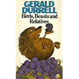Birds, Beasts and Relatives by Gerald Durrell (1976-07-12)