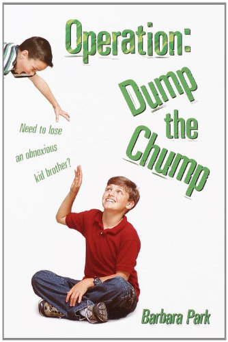 Operation: Dump the Chump (Operation Kid Brother)