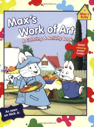 Max's Work of Art: A Coloring and Activity Book