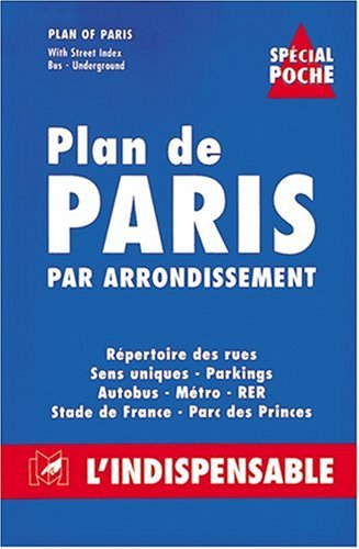 Atlas routiers : Plan de Paris par arrondissement - Spécial poche par Atlas Indispensable