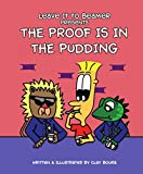 Leave It to Beamer Presents: The Proof Is in the Pudding