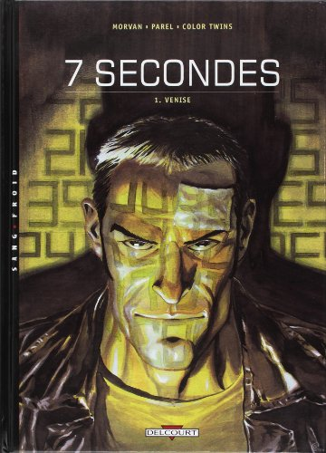 7 seconde, tome 1 : Venise