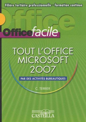 Office facile Microsoft 2007 par Claude Terrier