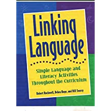 Linking Language: Simple Language and Literacy Activities Throughout the Curriculum (English Edition)