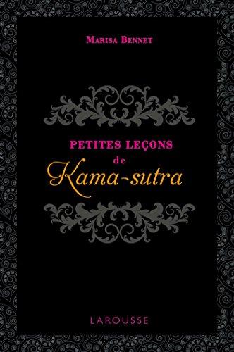 Petites leçons de Kama-sutra par Marisa Bennet