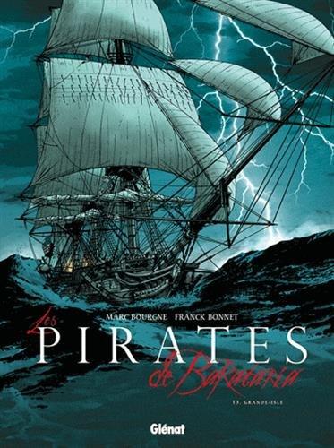 Les Pirates de Barataria - Tome 03: Grande-Isle