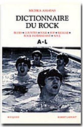 Dictionnaire du rock, tome 1 par Michka Assayas