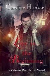 Love Is The Beginning (Valerie Dearborn)