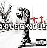 Songtexte von T.I. - I'm Serious