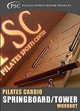 Pilates Cardio Springboard/Tower Workout