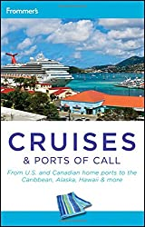 Frommer's Cruises and Ports of Call (Frommer's Cruises & Ports of Calls)