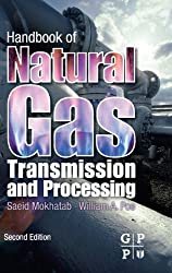Handbook of Natural Gas Transmission and Processing, Second Edition 2nd edition by Mokhatab, Saeid, Poe, William A. (2012) Gebundene Ausgabe