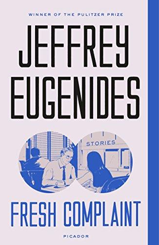 Fresh Complaint (International Edition) por Jeffrey Eugenides