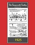 Toonerville Trolley: (B&W): Comic Strip (April 13 - June 1, 1925)
