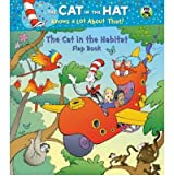 [ THE CAT IN THE HABITAT FLAP BOOK BY RABE, TISH](AUTHOR)BOARD BOOK
