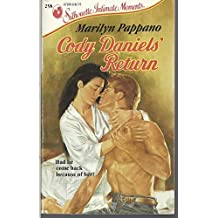 Cody Daniel's Return (Silhouettes Intimate Moments, 258) by Marilyn Pappano (1988-10-05)