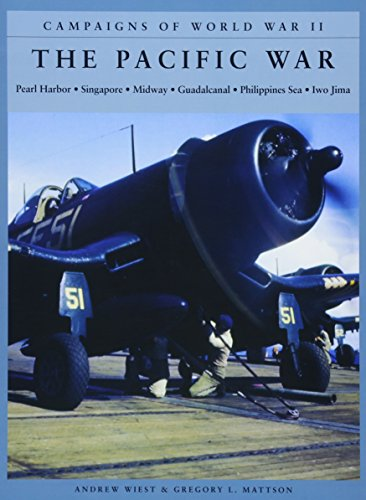 The Pacific War: Pearl Harbor; Singapore; Midway; Guadalcanal; Philippines Sea; Iwo Jima (Campaigns of World War II)