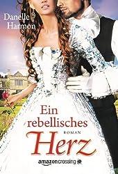 Ein rebellisches Herz (Die Abenteuer der Brüder De Montforte) (German Edition)