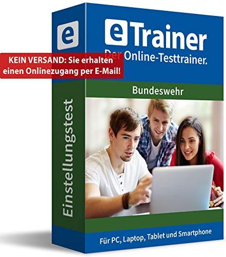 Bundeswehr Einstellungstest 2019: eTrainer – Der Online-Testtrainer | Über 2.000 Aufgaben mit Lösungen: Wissen, Sprache, Mathe, Logik, Technik, Konzentration und mehr | Eignungstest üben