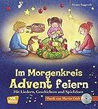 Produkt-Bild: Im Morgenkreis Advent feiern (m. CD) (Lieder, Geschichten und Spielideen für den Morgenkreis)