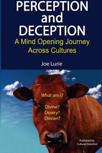 Perception and Deception: A Mind-Opening Journey Across Cultures
