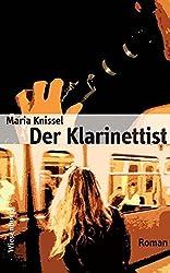 Der Klarinettist: Roman