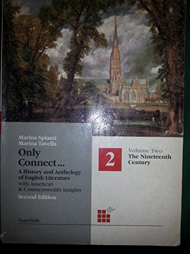 Only connect. A history and anthology of english literature. Per le Scuole superiori: 2