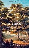 Histoire du Bois de Boulogne: Le bois du roi et la promenade mondaine de Paris