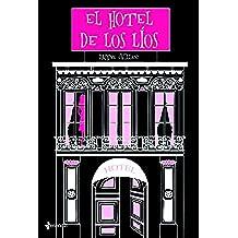 El hotel de los líos