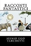 Scarica Libro Racconti fantastici (PDF,EPUB,MOBI) Online Italiano Gratis