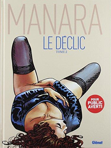 Le déclic, Tome 2 : par Manara