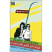 Wonderland Avenue: Sex, Drugs & Rock'n'Roll