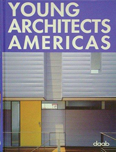 Young architects americas. Ediz. italiana, inglese, spagnola, francese e tedesca (Young series)