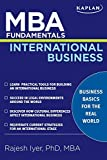 M.B.A. Fundamentals International Business (Kaplan MBA Fundamentals)