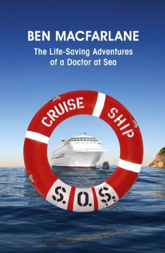 Adventure Medical Guide (Cruise Ship SOS: The Life-Saving Adventures of a Doctor at Sea (English Edition))